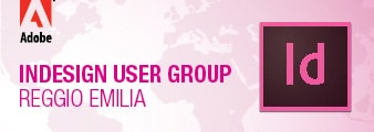 InDesign User Group Italia Reggio Emilia
