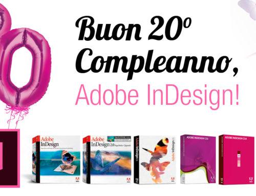 1999-2019. Buon compleanno, Adobe InDesign!